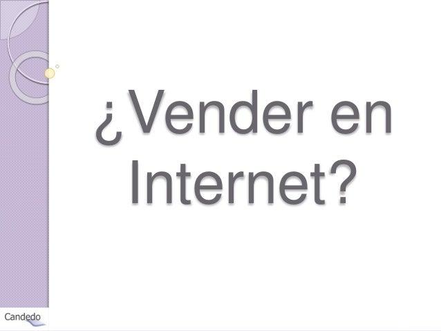 ¿Vender en Internet?