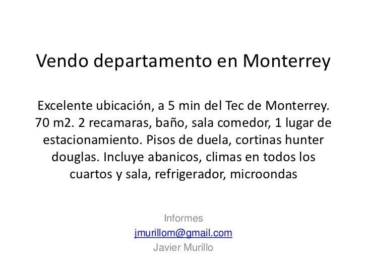 Vendo departamento en MonterreyExcelente ubicación, a 5 min del Tec de Monterrey.70 m2. 2 recamaras, baño, sala comedor, 1...
