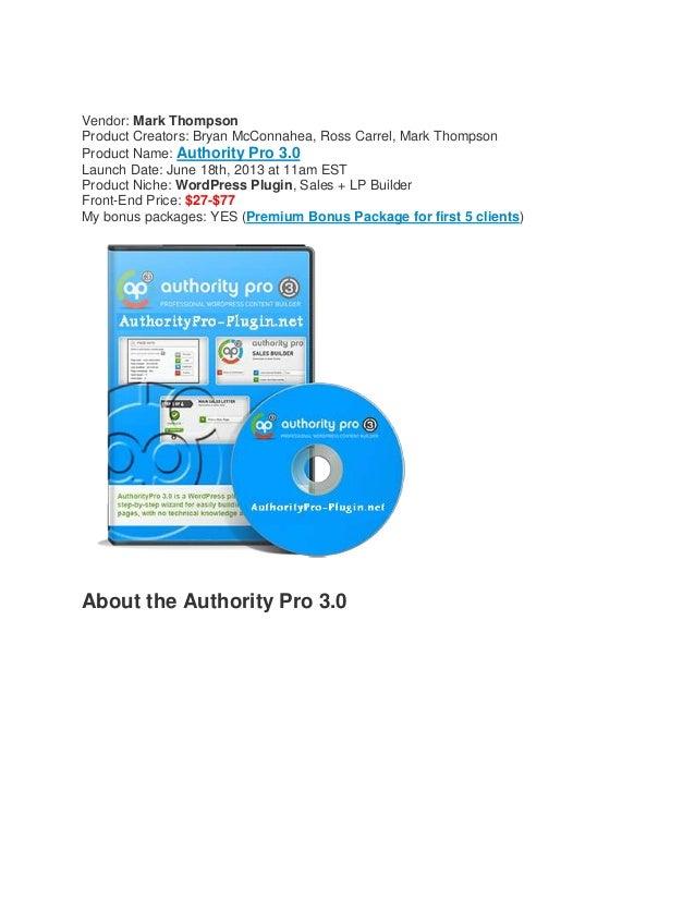 Vendor: Mark ThompsonProduct Creators: Bryan McConnahea, Ross Carrel, Mark ThompsonProduct Name: Authority Pro 3.0Launch D...