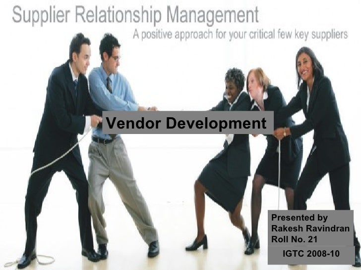 Vendor Development as Strategic Alliance- Rakesh Ravindran