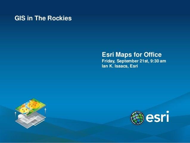 2012 Vendor Session, Esri Maps for Office, Ian Isaacs