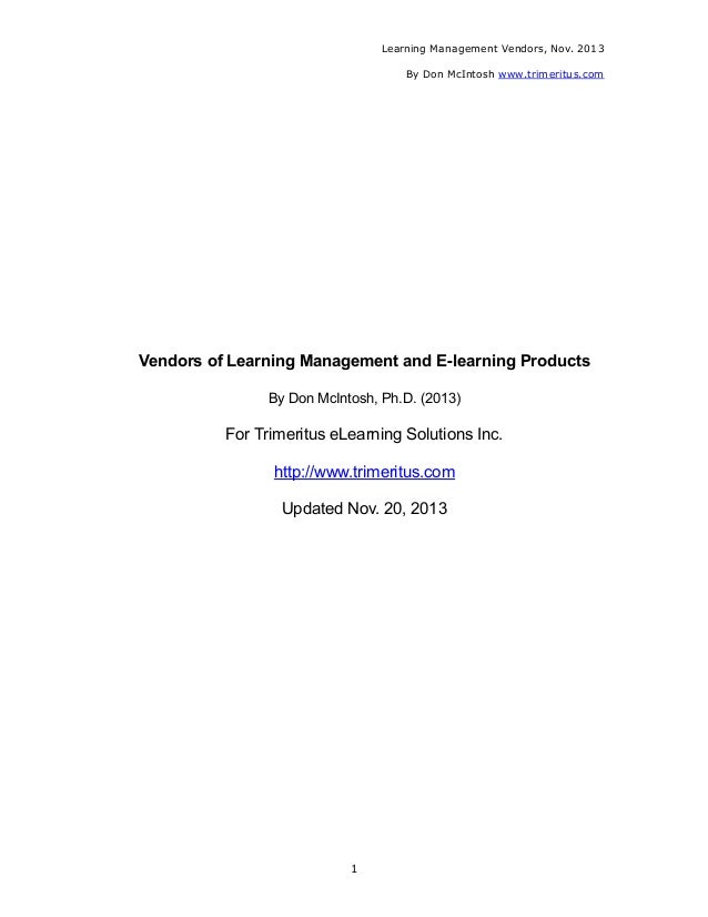 Learning Management Vendors, Nov. 2013 By Don McIntosh www.trimeritus.com  Vendors of Learning Management and E-learning P...