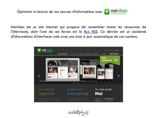 Netvibes est un site internet qui propose de rassembler toutes les ressources de l'internaute, dont l'une de ses forces es...