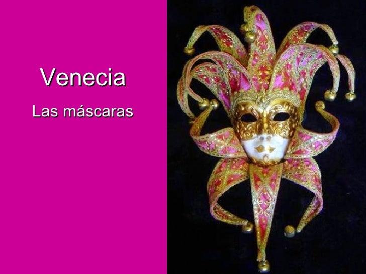 Venecia Las máscaras