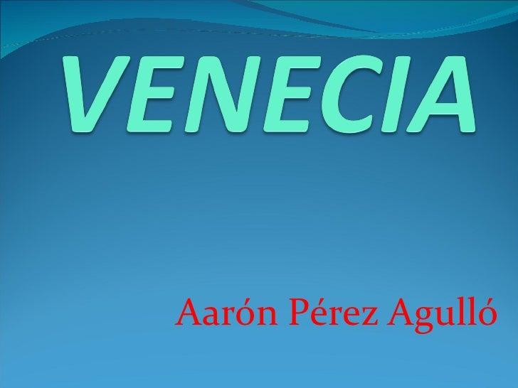 Aarón Pérez Agulló
