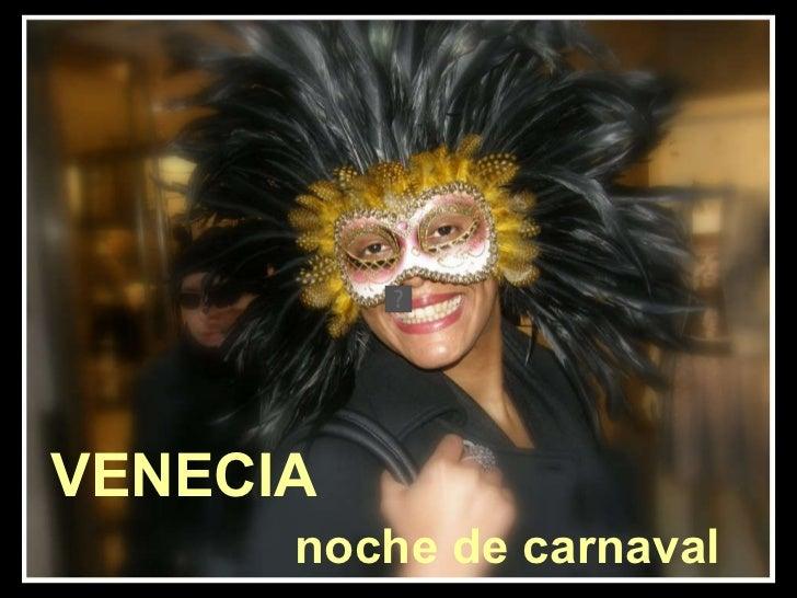 VENECIA  noche de carnaval