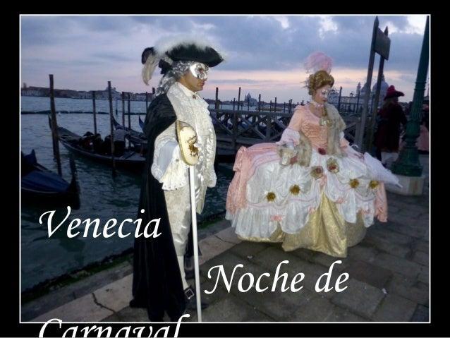 Venecia. Noche de Carnaval