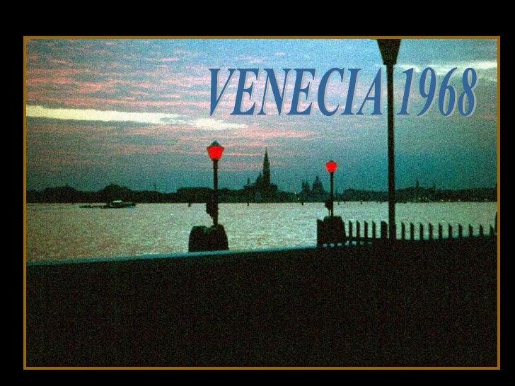 VENECIA 1968