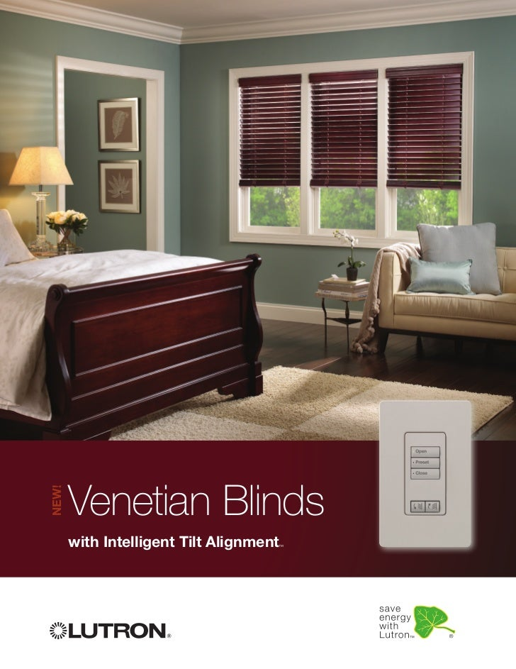 Venetian BlindsNEW!       with Intelligent Tilt Alignment                                     ™
