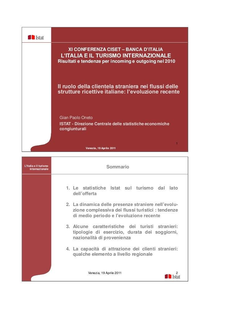 XI CONFERENZA CISET – BANCA D'ITALIA                         L'ITALIA E IL TURISMO INTERNAZIONALE                        R...