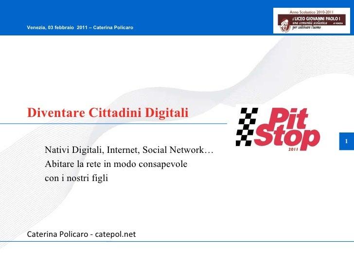 Diventare Cittadini Digitali Nativi Digitali, Internet, Social Network… Abitare la rete in modo consapevole  con i nostri ...