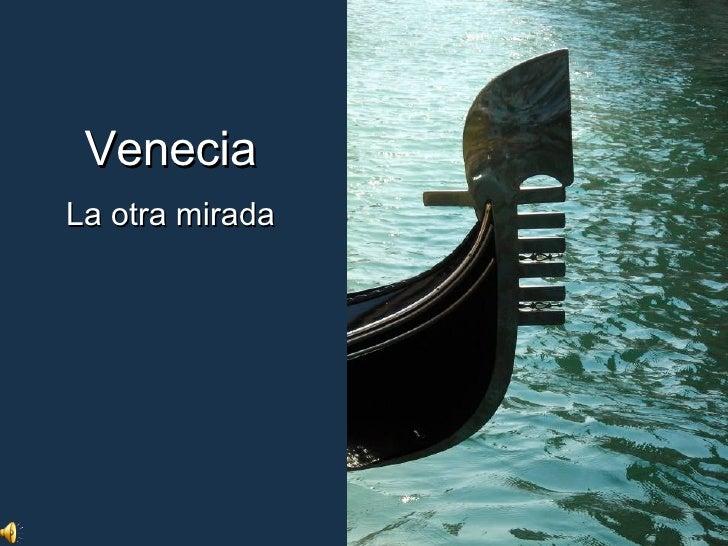 Venecia La otra mirada