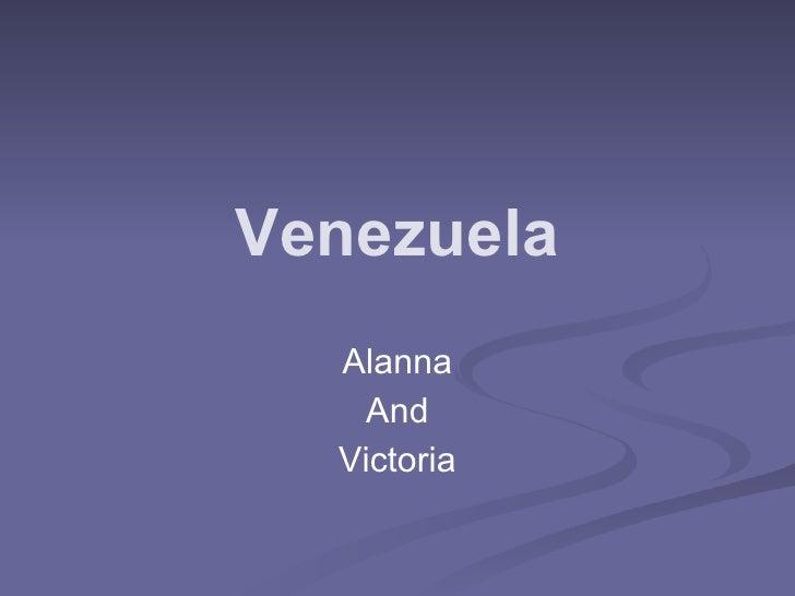 Venezuela  Alanna    And  Victoria