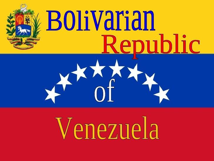 Bolivarian Republic of Venezuela