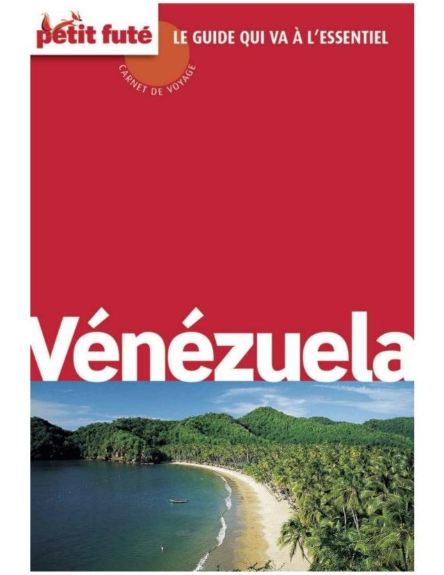 Table des matières ¡ Bienvenidos a Venezuela ! DÉCOUVERTE Les plus du Venezuela Fiche technique Le Venezuela en 10 mots-cl...