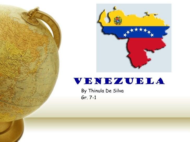 VenezuelaBy Thinula De SilvaGr. 7-1