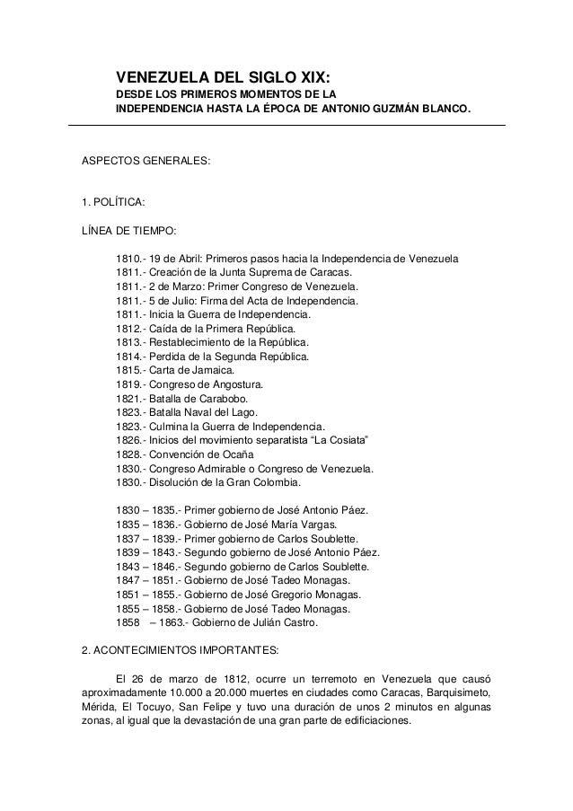 VENEZUELA DEL SIGLO XIX:      DESDE LOS PRIMEROS MOMENTOS DE LA      INDEPENDENCIA HASTA LA ÉPOCA DE ANTONIO GUZMÁN BLANCO...