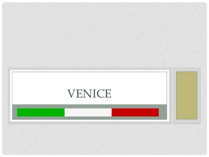 Presentation About Venice