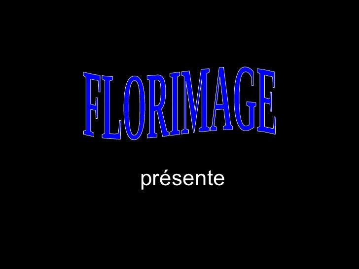 présente FLORIMAGE