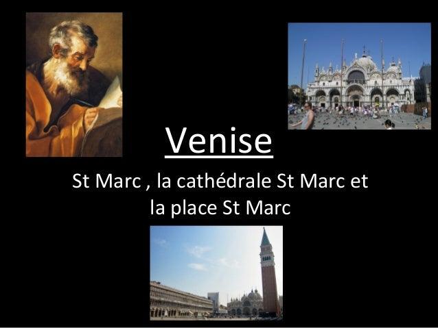 Venise St Marc , la cathédrale St Marc et la place St Marc