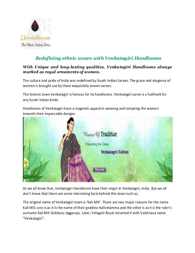 Redefining ethnic wears with Venkatagiri Handlooms With Unique and long-lasting qualities, Venkatagiri Handlooms always ma...