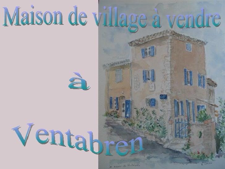 Maison de village à vendre à Ventabren