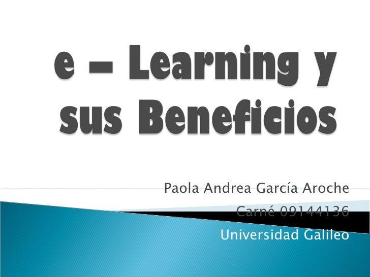 Paola Andrea García Aroche Carné 09144136 Universidad Galileo