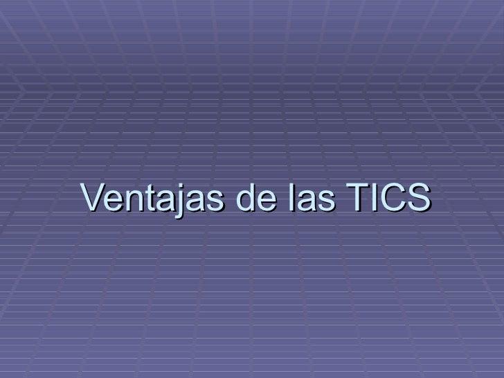 Ventajas de las TICS