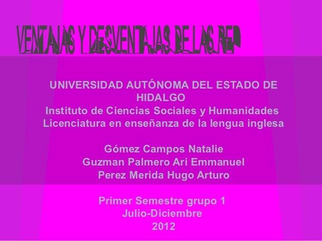 UNIVERSIDAD AUTÓNOMA DEL ESTADO DE                  HIDALGOInstituto de Ciencias Sociales y HumanidadesLicenciatura en ens...