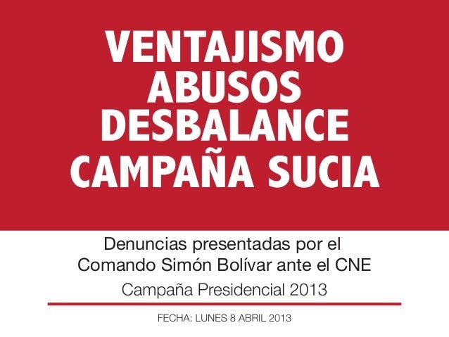 Denuncias presentadas por elComando Simón Bolívar ante el CNE