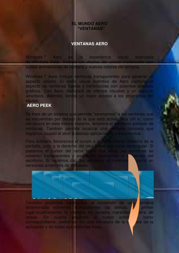 """EL MUNDO AERO                          """"VENTANAS""""                        VENTANAS AEROWindows 7      Aero   es    la   exp..."""