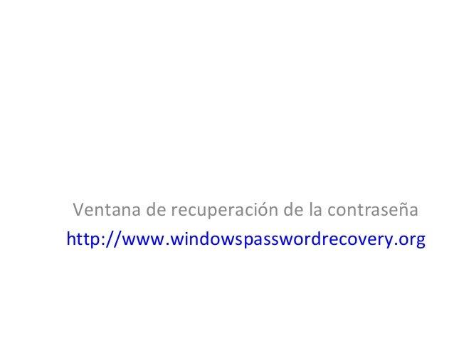 Ventana de recuperación de la contraseña http://www.windowspasswordrecovery.org