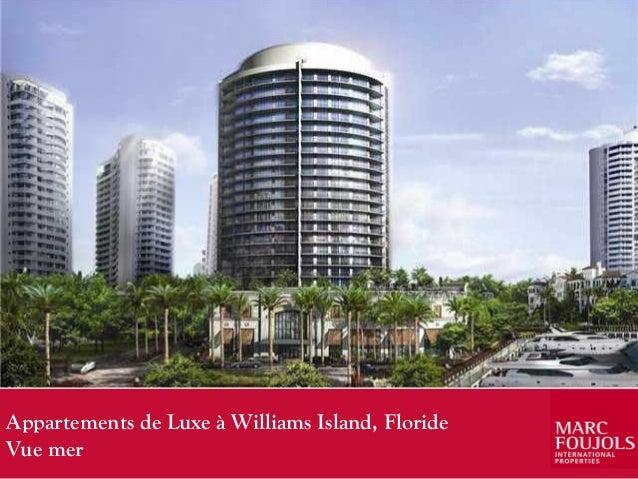 Vente appartement neuf williams island