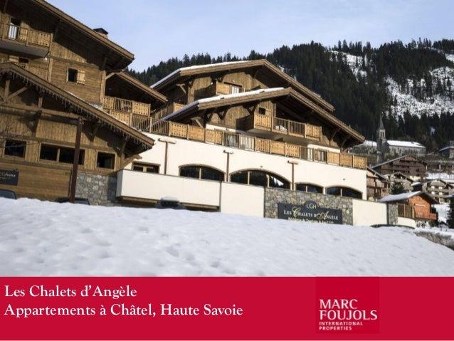 Les Chalets d'AngèleAppartements à Châtel, Haute Savoie