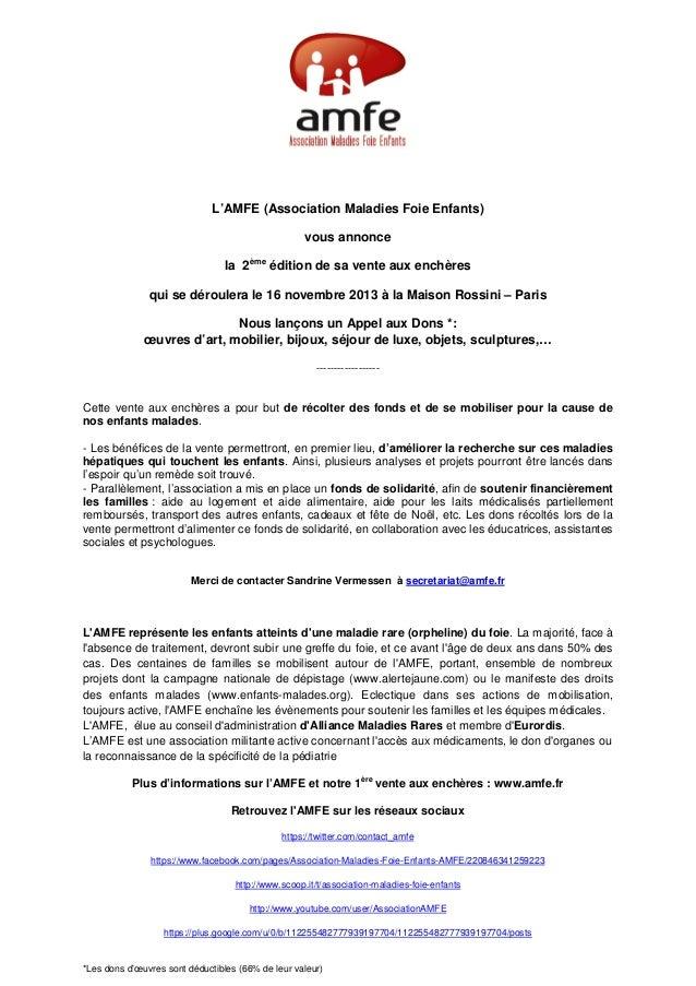 L'AMFE (Association Maladies Foie Enfants)vous annoncela 2èmeédition de sa vente aux enchèresqui se déroulera le 16 novemb...
