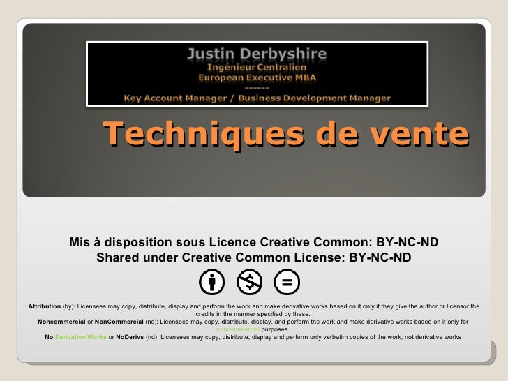Techniques de vente Mis à disposition sous Licence Creative Common: BY-NC-ND Shared under Creative Common License: BY-NC-N...