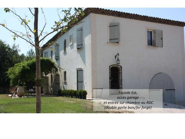 Vente maison real estate provence france aix en for Porte d entree provencale
