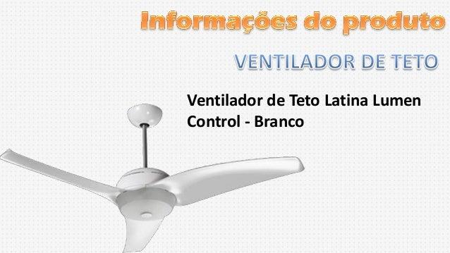 Ventilador de Teto Latina Lumen Control - Branco