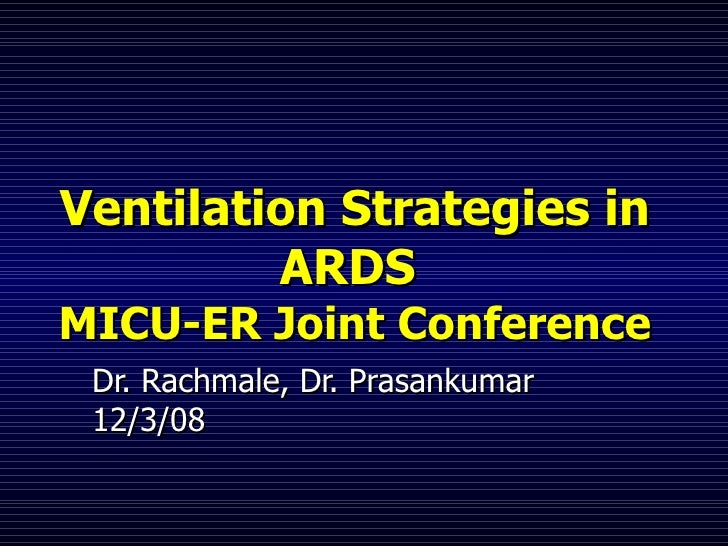 Ventilation strategies in ards   rachmale