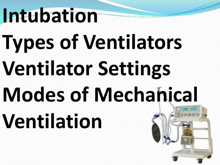 Ventilator and nursing