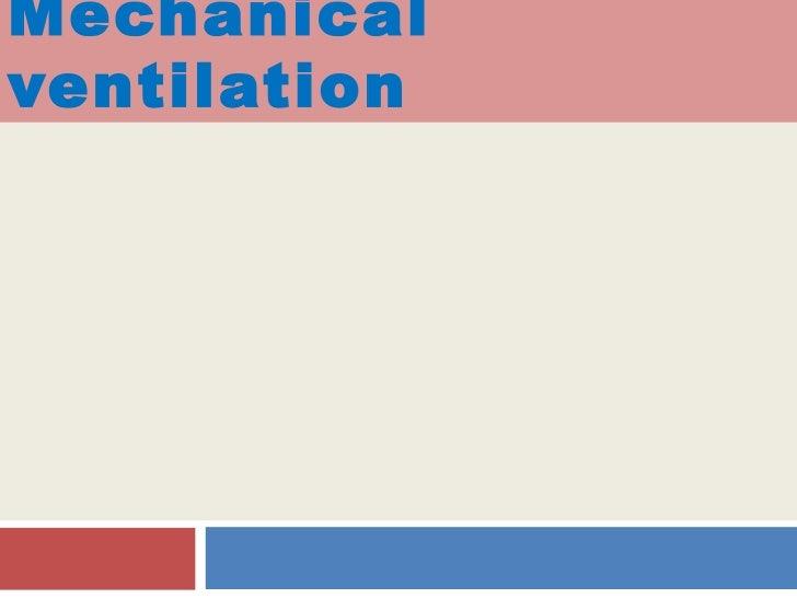 Mechanicalventilation