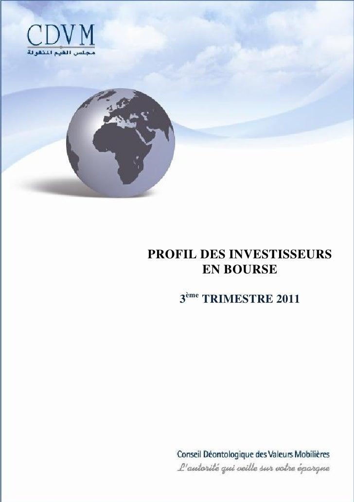 PROFIL DES INVESTISSEURS       EN BOURSE    3ème TRIMESTRE 2011