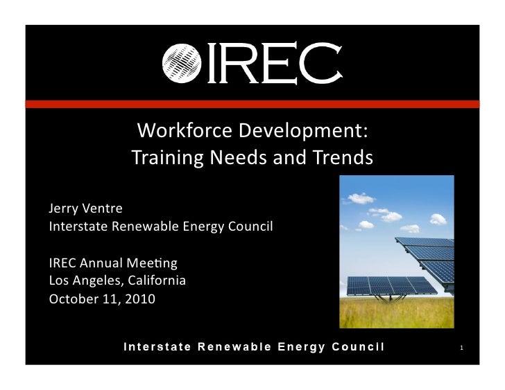 Workforce  Development:                      Training  Needs  and  Trends    Jerry  Ventre   Interstate  ...