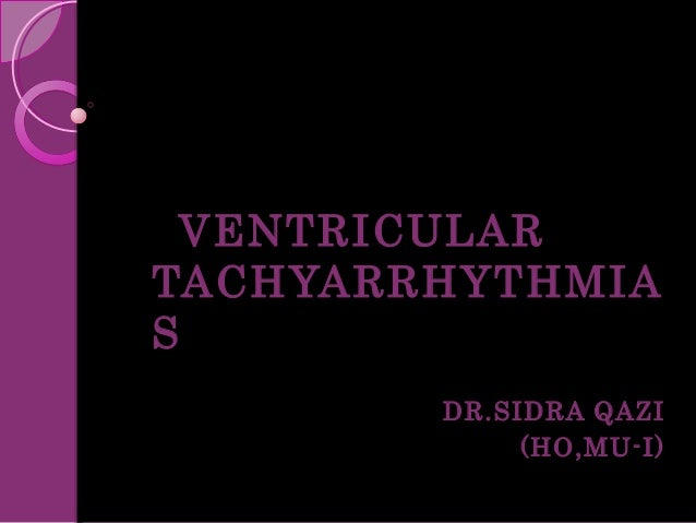 Ventricular tachyarrhythmias