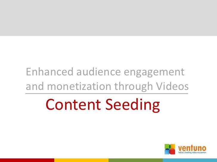 Ventuno content seeding slideshare
