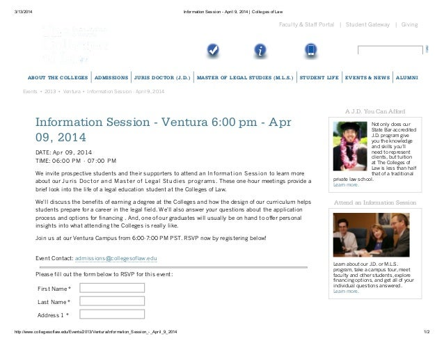 3/13/2014 Information Session - April 9, 2014 | Colleges of Law http://www.collegesoflaw.edu/Events/2013/Ventura/Informati...