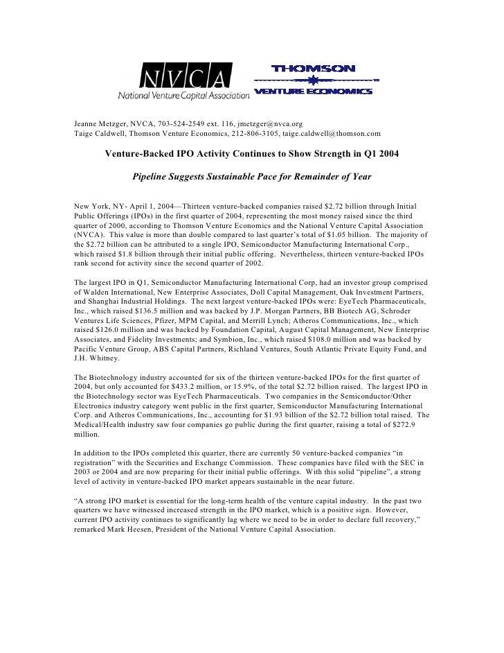 Jeanne Metzger, NVCA, 703-524-2549 ext. 116, jmetzger@nvca.org Taige Caldwell, Thomson Venture Economics, 212-806-3105, ta...