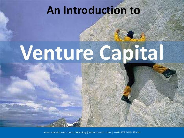 An Introduction to <br />Venture Capital<br />