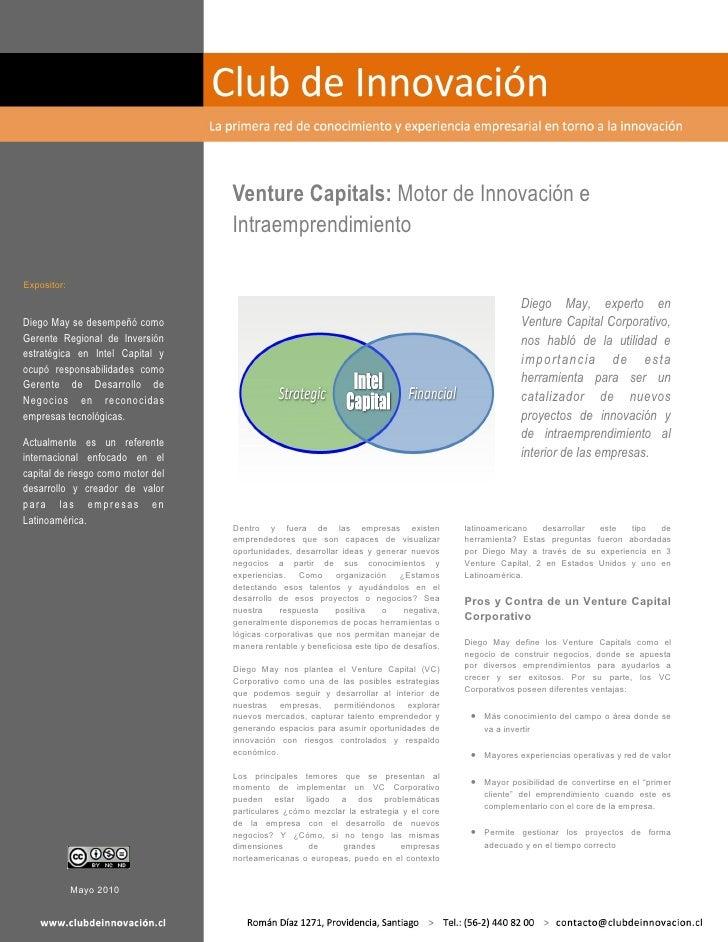 Venture Capitals: Motor de Innovación e                                    Intraemprendimiento  Expositor:                ...
