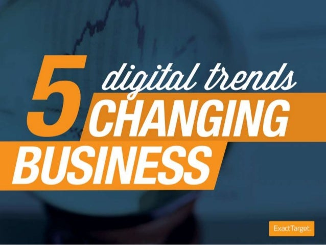 5 Trends Changing Business - Social Email Mobile Web Responsive